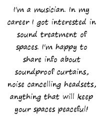 max heighton, soundblackout.com, sound proof curtains, noise cancelling headsets, velvet curtains